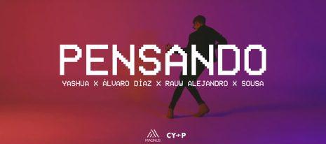 Yashua ft Rauw Alejandro, Álvaro Díaz, Sousa – Pensando