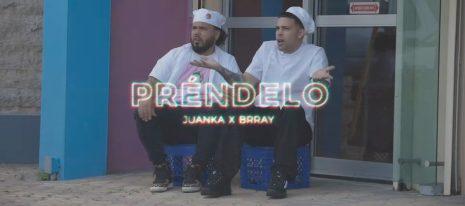 Juanka x Brray – Préndelo